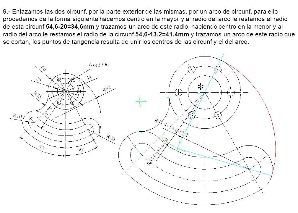 9. - Enlazamos las dos circunf