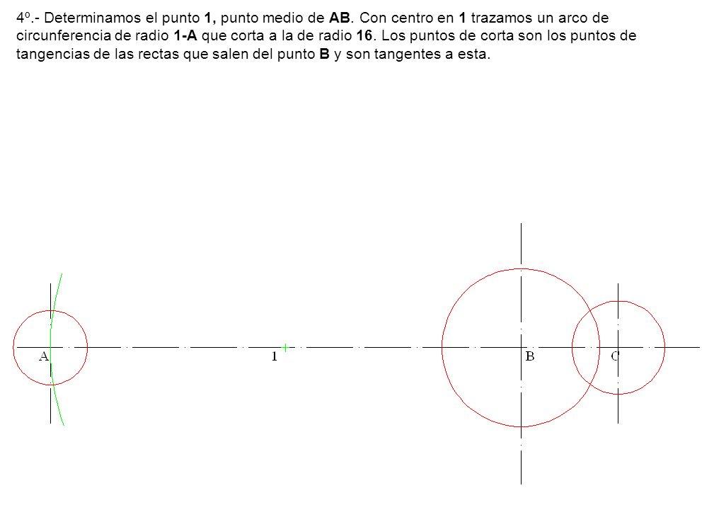 4º. - Determinamos el punto 1, punto medio de AB