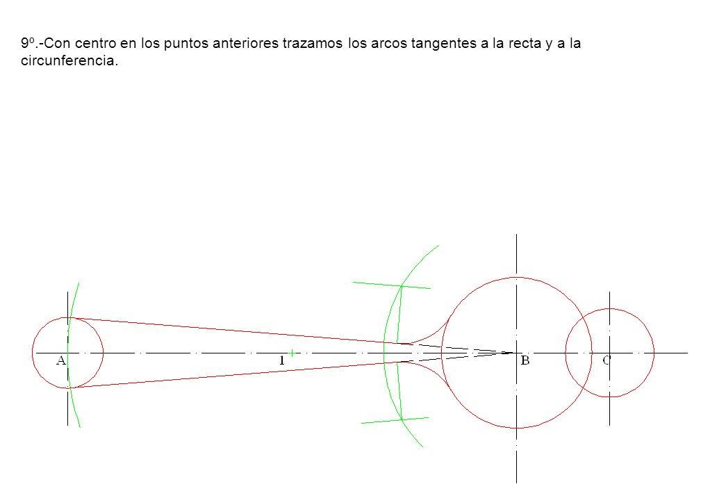 9º.-Con centro en los puntos anteriores trazamos los arcos tangentes a la recta y a la circunferencia.
