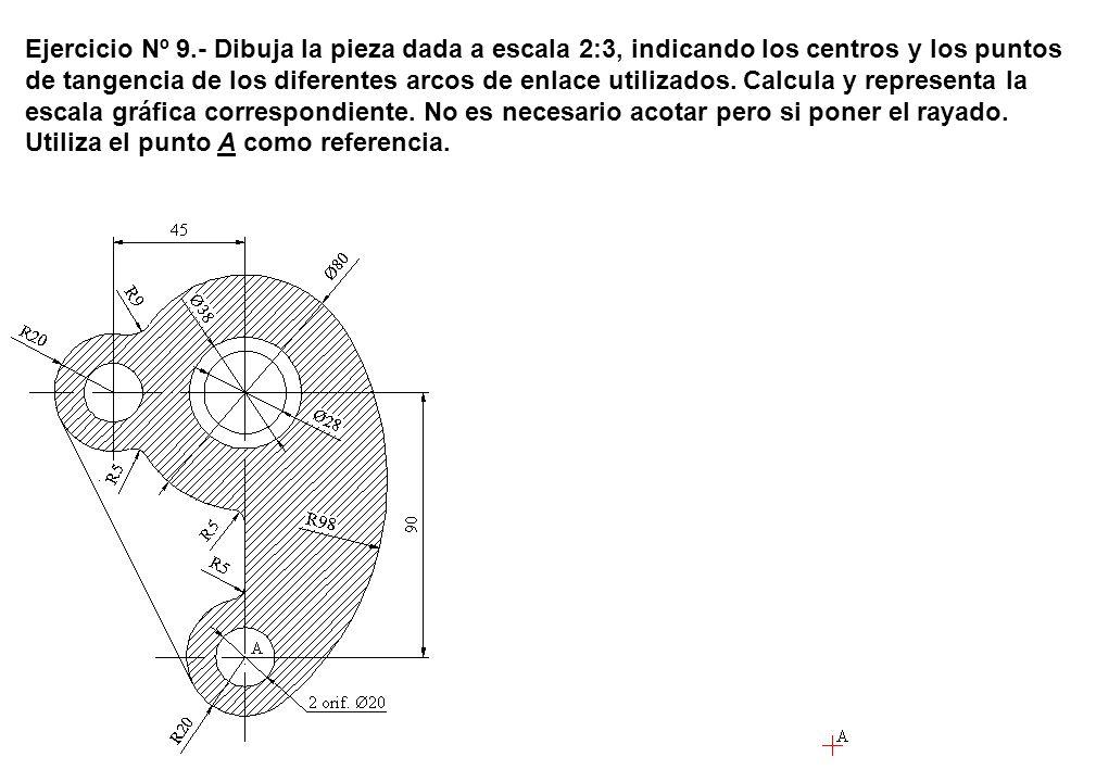 Ejercicio Nº 9.- Dibuja la pieza dada a escala 2:3, indicando los centros y los puntos de tangencia de los diferentes arcos de enlace utilizados.