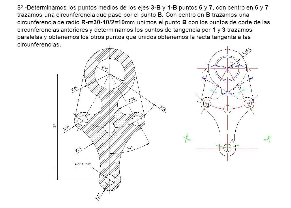 8º.-Determinamos los puntos medios de los ejes 3-B y 1-B puntos 6 y 7, con centro en 6 y 7 trazamos una circunferencia que pase por el punto B.
