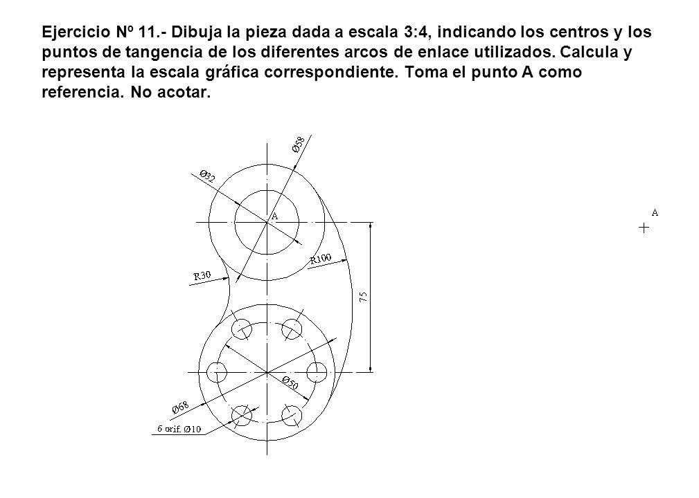 Ejercicio Nº 11.- Dibuja la pieza dada a escala 3:4, indicando los centros y los puntos de tangencia de los diferentes arcos de enlace utilizados.