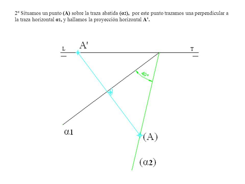 2º Situamos un punto (A) sobre la traza abatida (α2), por este punto trazamos una perpendicular a la traza horizontal α1, y hallamos la proyección horizontal A'.