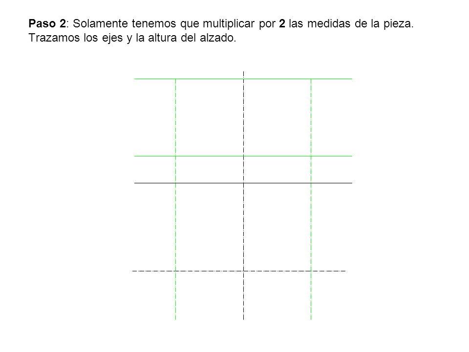 Paso 2: Solamente tenemos que multiplicar por 2 las medidas de la pieza.