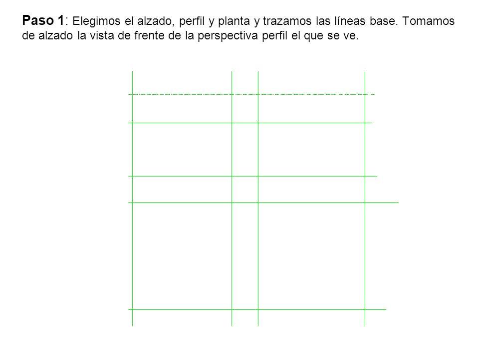 Paso 1: Elegimos el alzado, perfil y planta y trazamos las líneas base