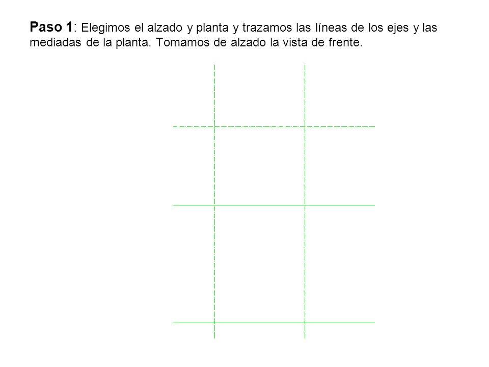 Paso 1: Elegimos el alzado y planta y trazamos las líneas de los ejes y las mediadas de la planta.