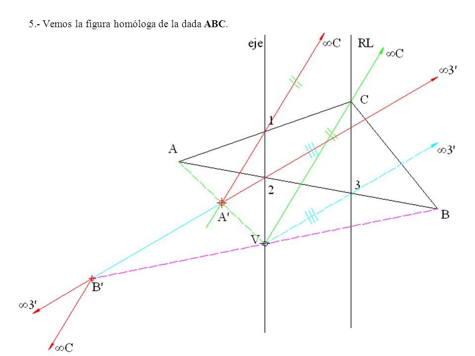 5.- Vemos la figura homóloga de la dada ABC.