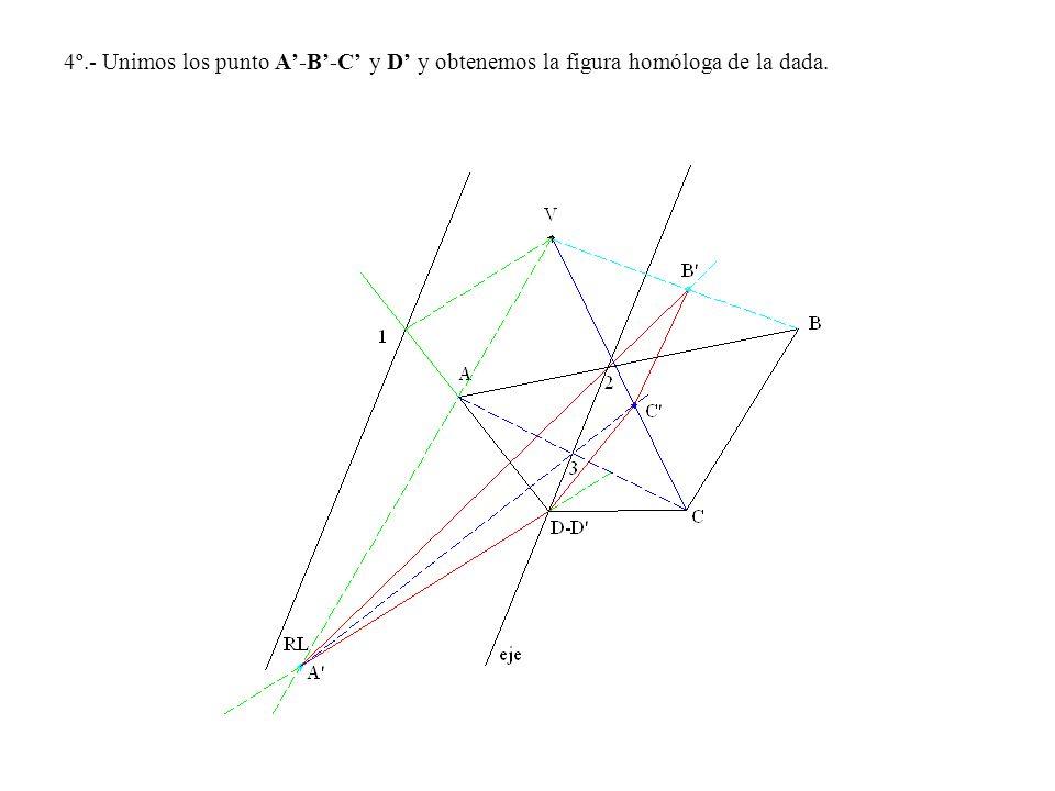 4º.- Unimos los punto A'-B'-C' y D' y obtenemos la figura homóloga de la dada.