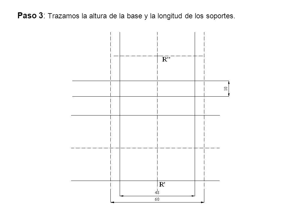 Paso 3: Trazamos la altura de la base y la longitud de los soportes.