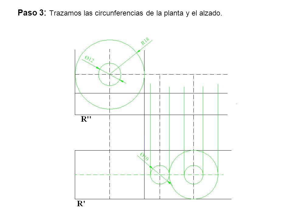 Paso 3: Trazamos las circunferencias de la planta y el alzado.
