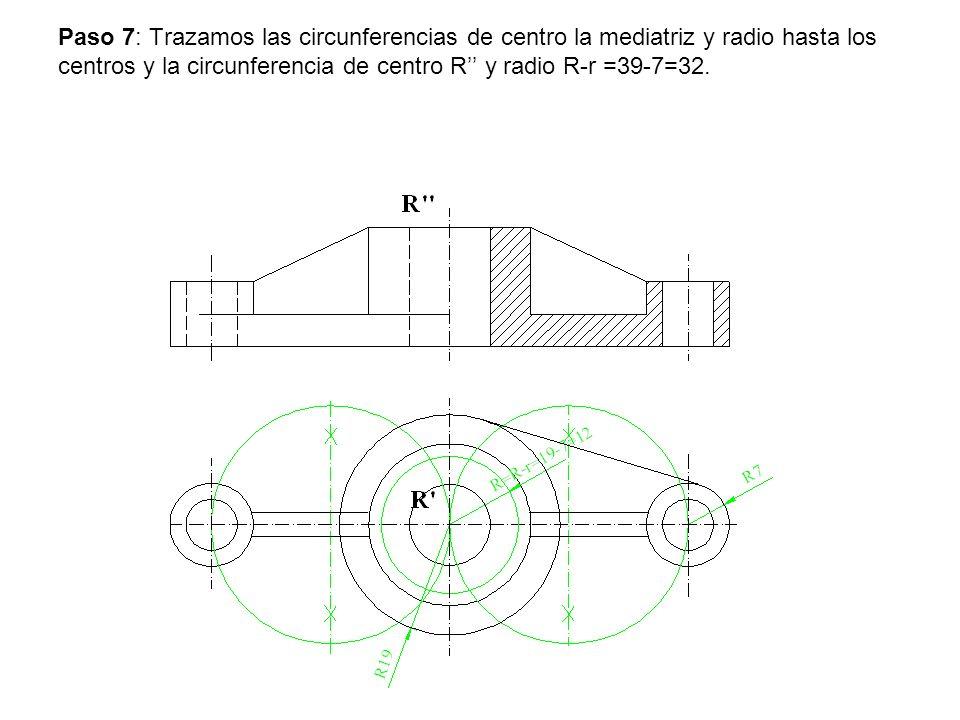 Paso 7: Trazamos las circunferencias de centro la mediatriz y radio hasta los centros y la circunferencia de centro R'' y radio R-r =39-7=32.