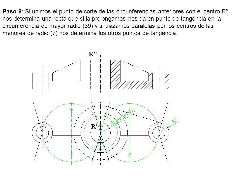 Paso 8: Si unimos el punto de corte de las circunferencias anteriores con el centro R'' nos determina una recta que si la prolongamos nos da en punto de tangencia en la circunferencia de mayor radio (39) y si trazamos paralelas por los centros de las menores de radio (7) nos determina los otros puntos de tangencia.