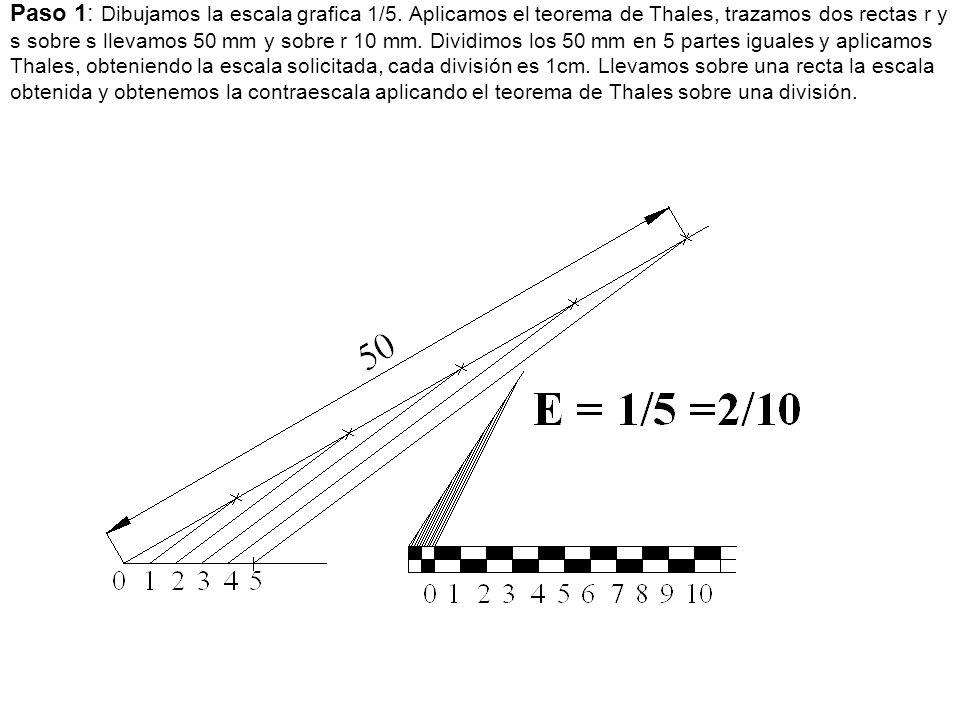 Paso 1: Dibujamos la escala grafica 1/5