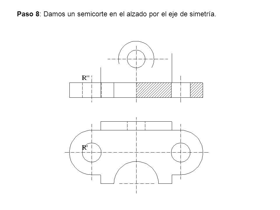 Paso 8: Damos un semicorte en el alzado por el eje de simetría.