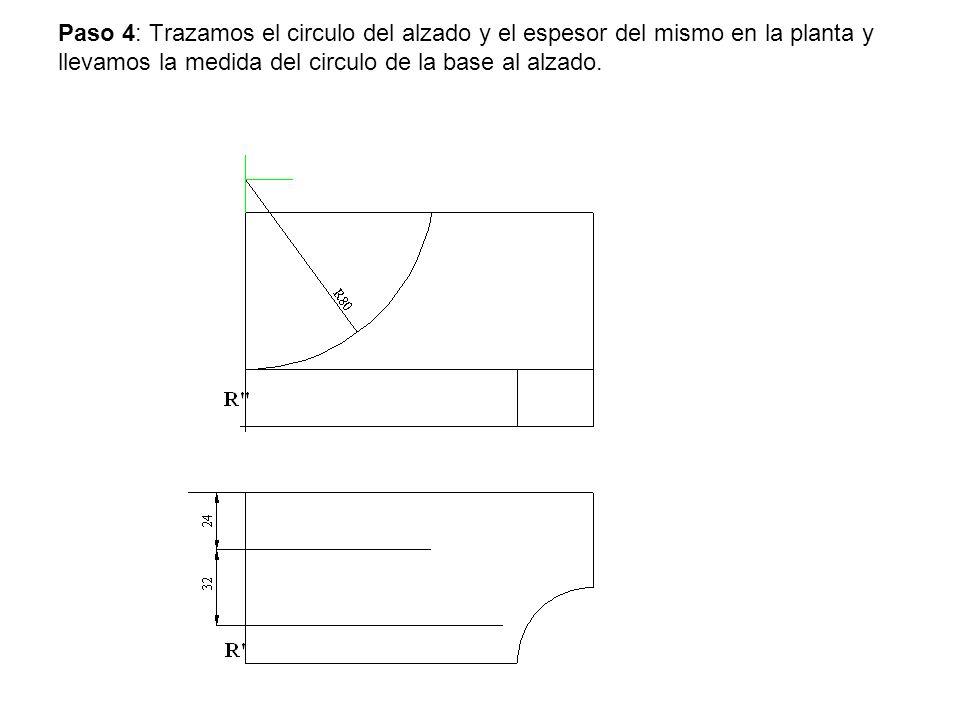 Paso 4: Trazamos el circulo del alzado y el espesor del mismo en la planta y llevamos la medida del circulo de la base al alzado.