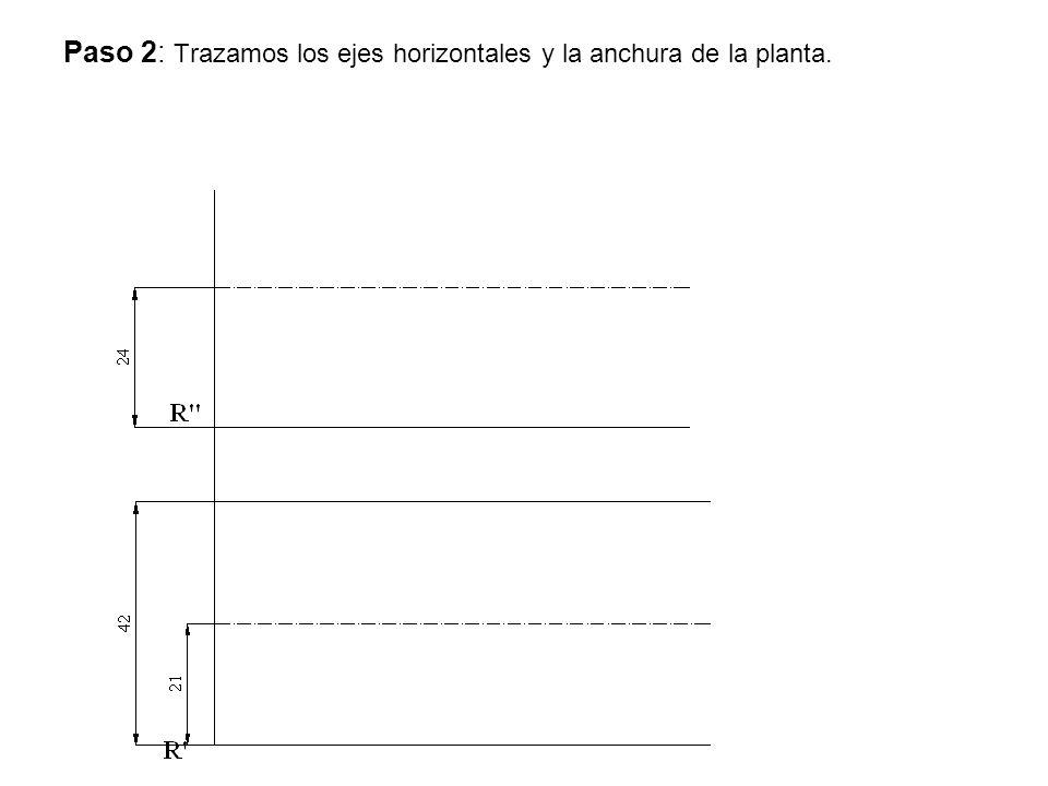 Paso 2: Trazamos los ejes horizontales y la anchura de la planta.