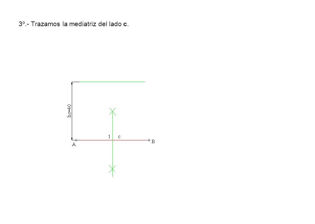 3º.- Trazamos la mediatriz del lado c.
