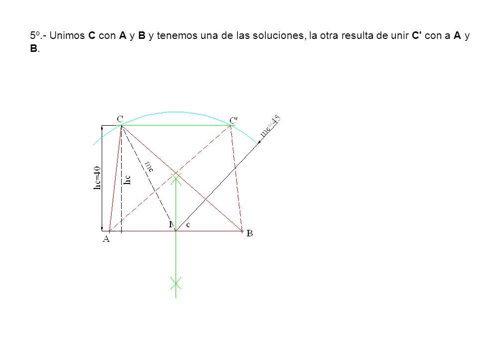 5º.- Unimos C con A y B y tenemos una de las soluciones, la otra resulta de unir C con a A y B.