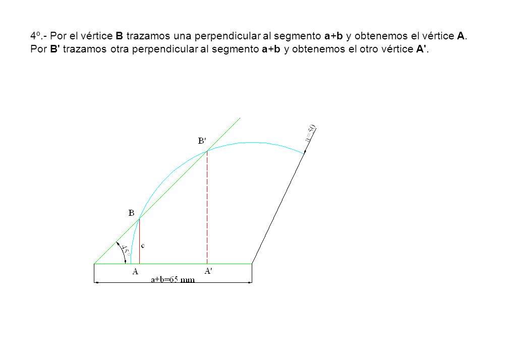 4º.- Por el vértice B trazamos una perpendicular al segmento a+b y obtenemos el vértice A.