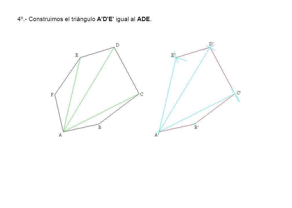 4º.- Construimos el triángulo A D E igual al ADE.