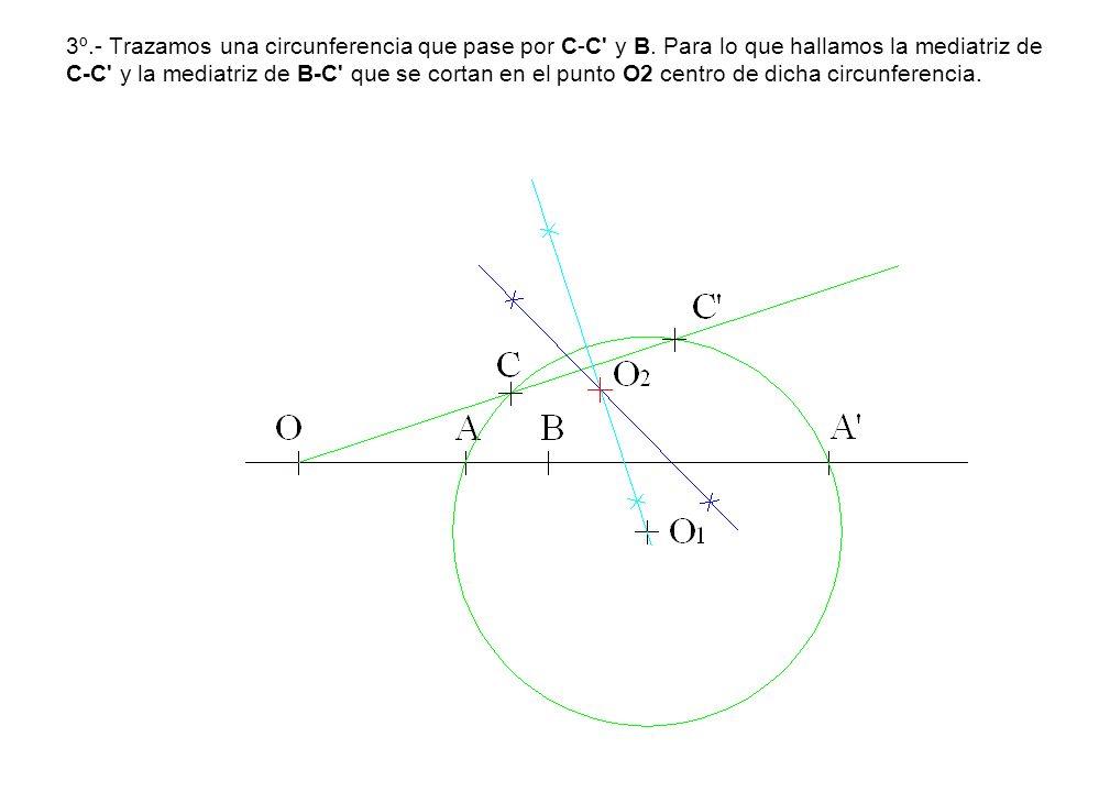3º. - Trazamos una circunferencia que pase por C-C y B