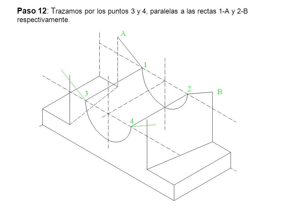 Paso 12: Trazamos por los puntos 3 y 4, paralelas a las rectas 1-A y 2-B respectivamente.