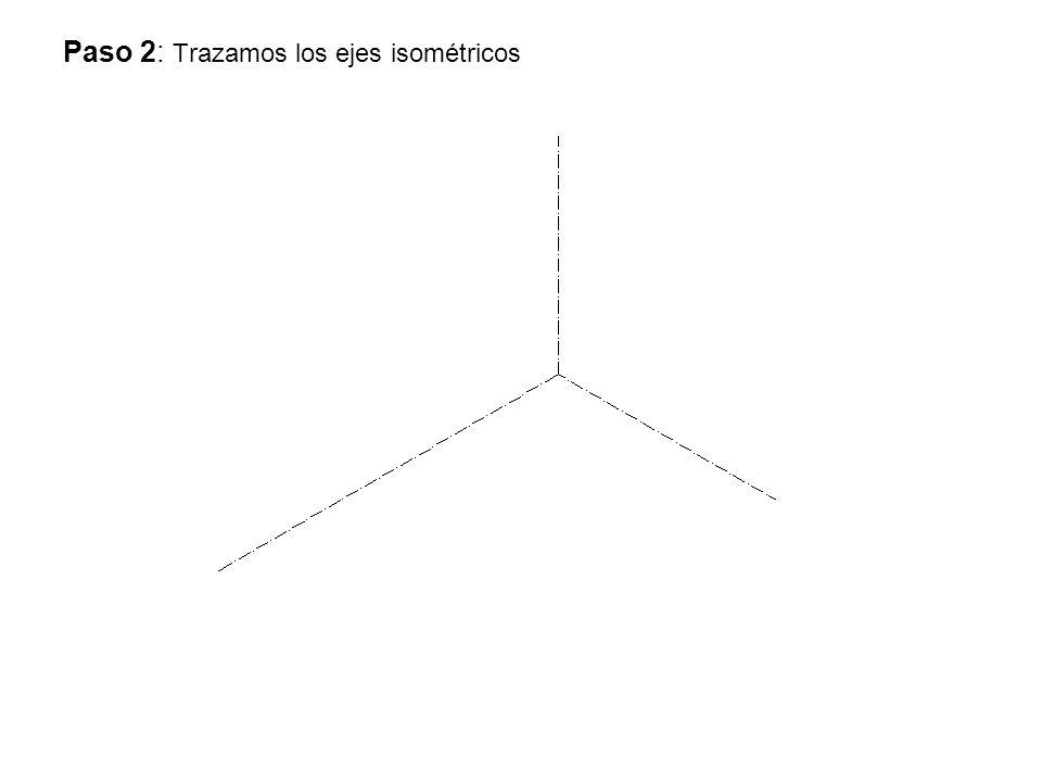 Paso 2: Trazamos los ejes isométricos