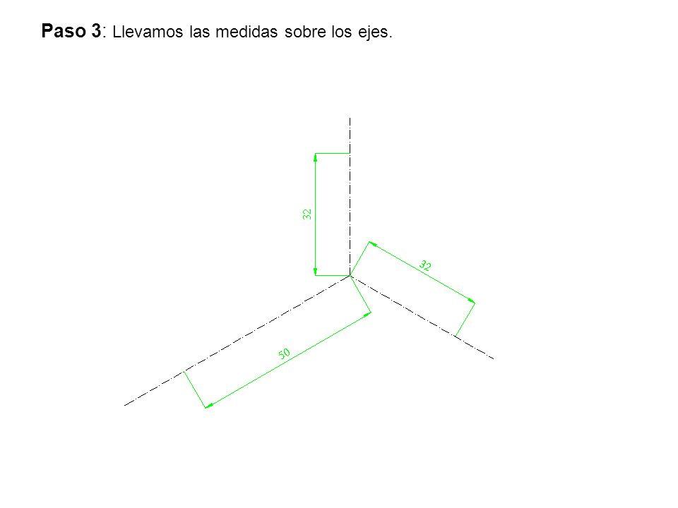 Paso 3: Llevamos las medidas sobre los ejes.