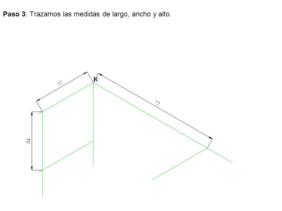 Paso 3: Trazamos las medidas de largo, ancho y alto.