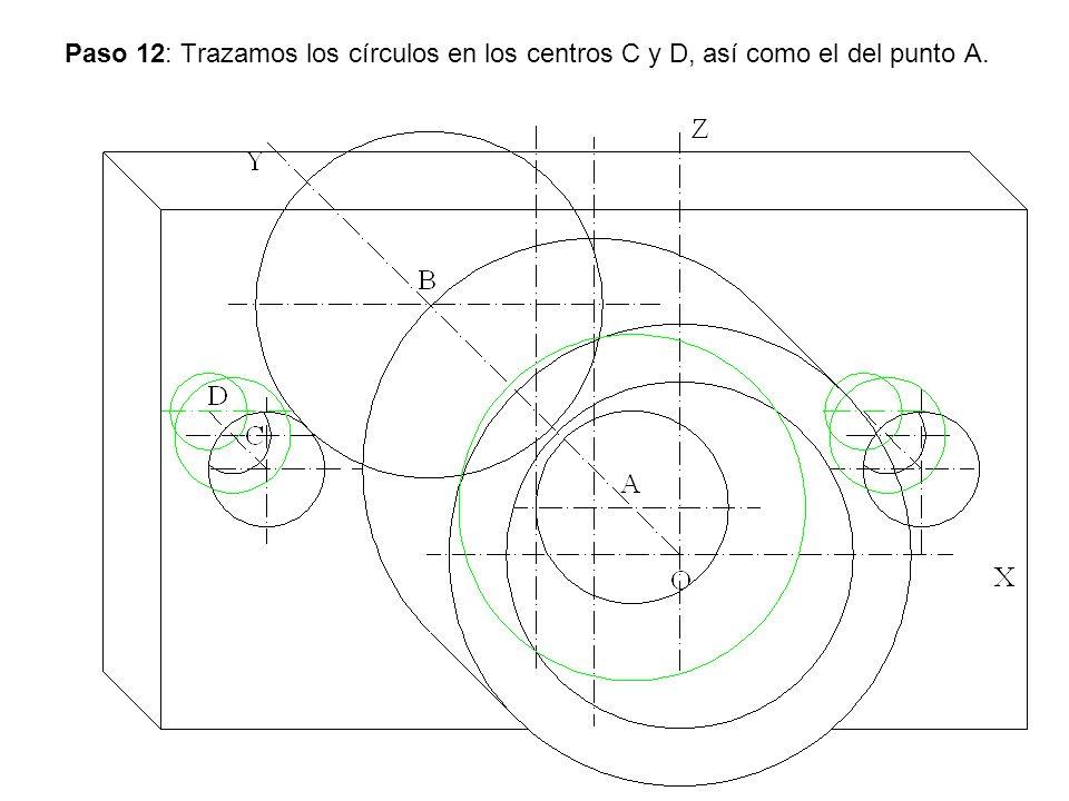 Paso 12: Trazamos los círculos en los centros C y D, así como el del punto A.