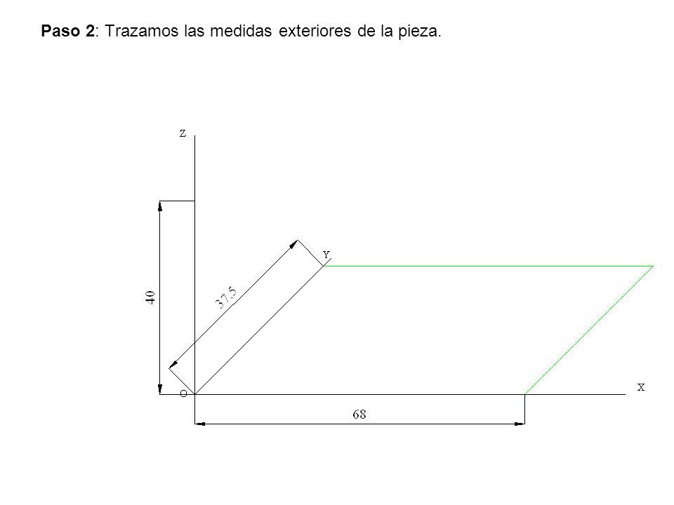 Paso 2: Trazamos las medidas exteriores de la pieza.