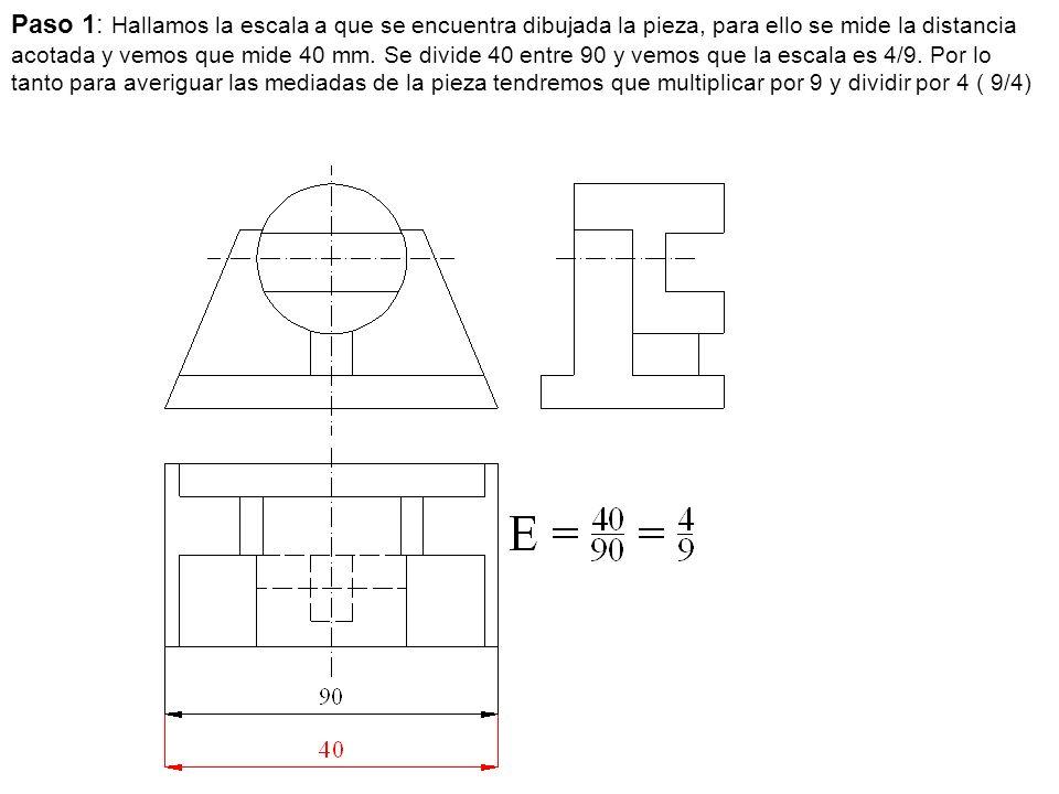 Paso 1: Hallamos la escala a que se encuentra dibujada la pieza, para ello se mide la distancia acotada y vemos que mide 40 mm.
