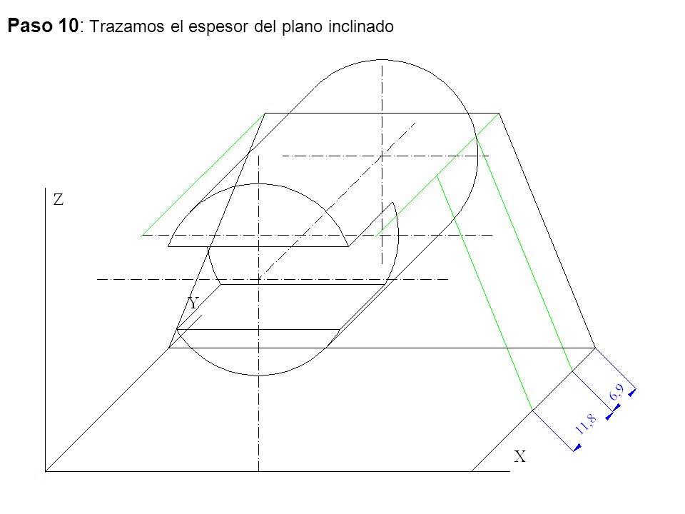 Paso 10: Trazamos el espesor del plano inclinado