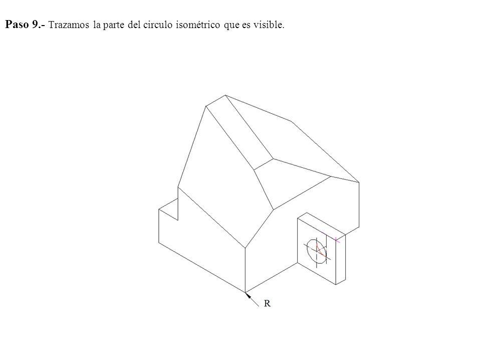 Paso 9.- Trazamos la parte del circulo isométrico que es visible.