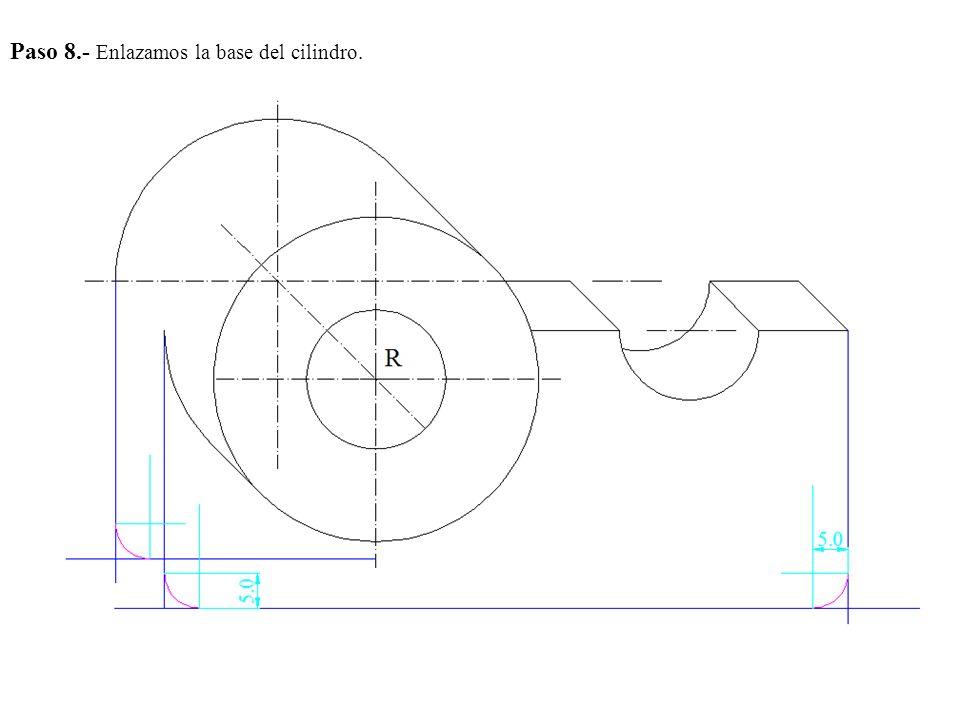 Paso 8.- Enlazamos la base del cilindro.