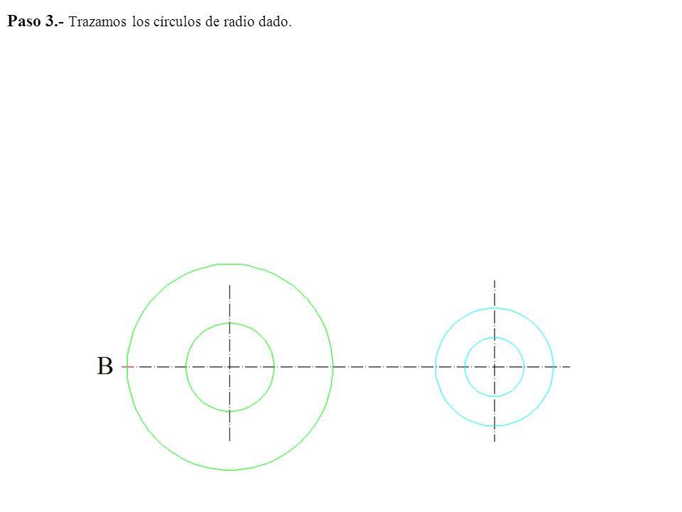 Paso 3.- Trazamos los círculos de radio dado.