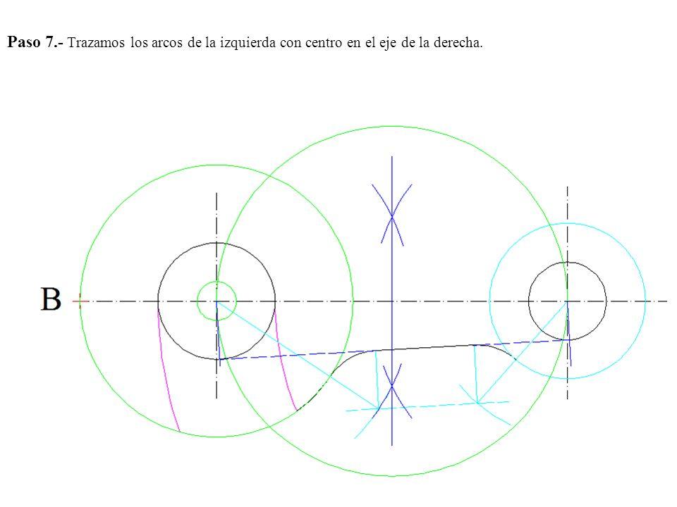 Paso 7.- Trazamos los arcos de la izquierda con centro en el eje de la derecha.