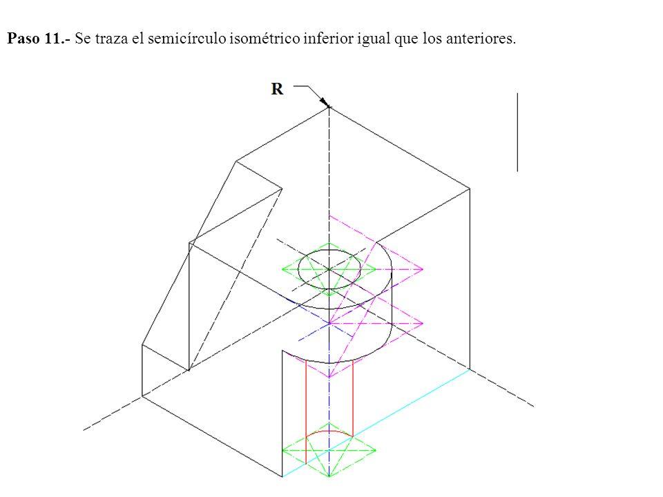 Paso 11.- Se traza el semicírculo isométrico inferior igual que los anteriores.