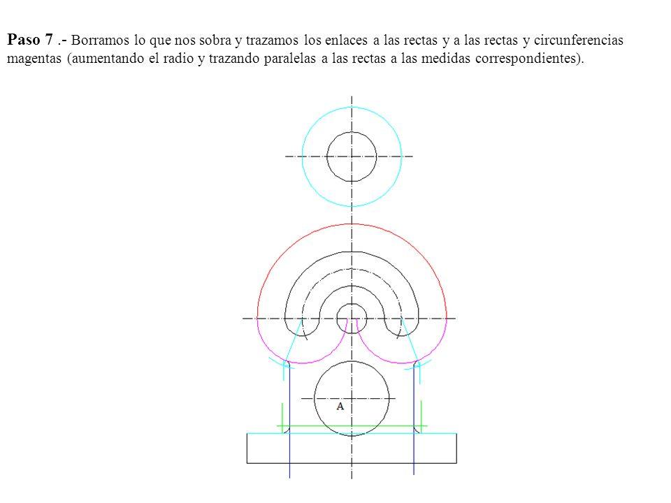 Paso 7 .- Borramos lo que nos sobra y trazamos los enlaces a las rectas y a las rectas y circunferencias magentas (aumentando el radio y trazando paralelas a las rectas a las medidas correspondientes).