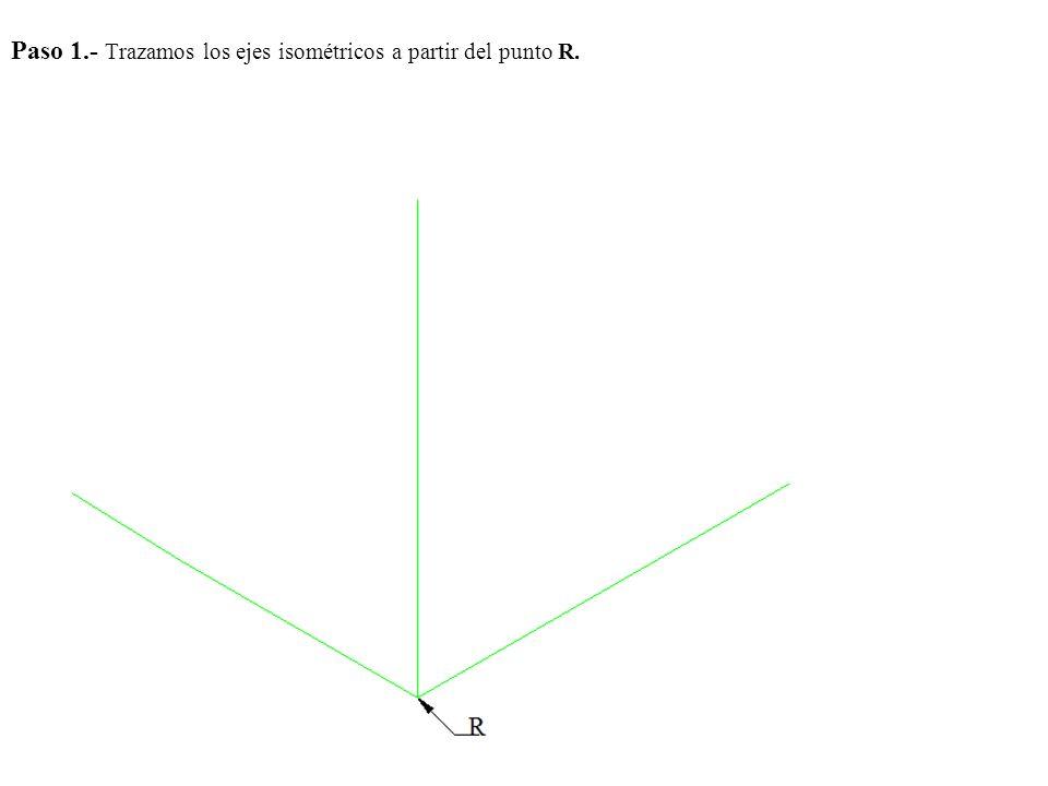Paso 1.- Trazamos los ejes isométricos a partir del punto R.