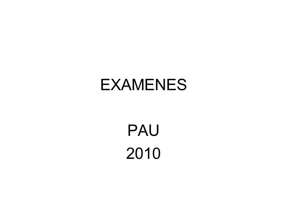 EXAMENES PAU 2010