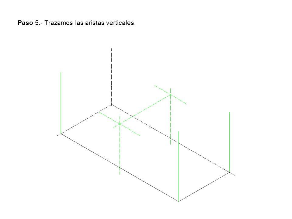 Paso 5.- Trazamos las aristas verticales.