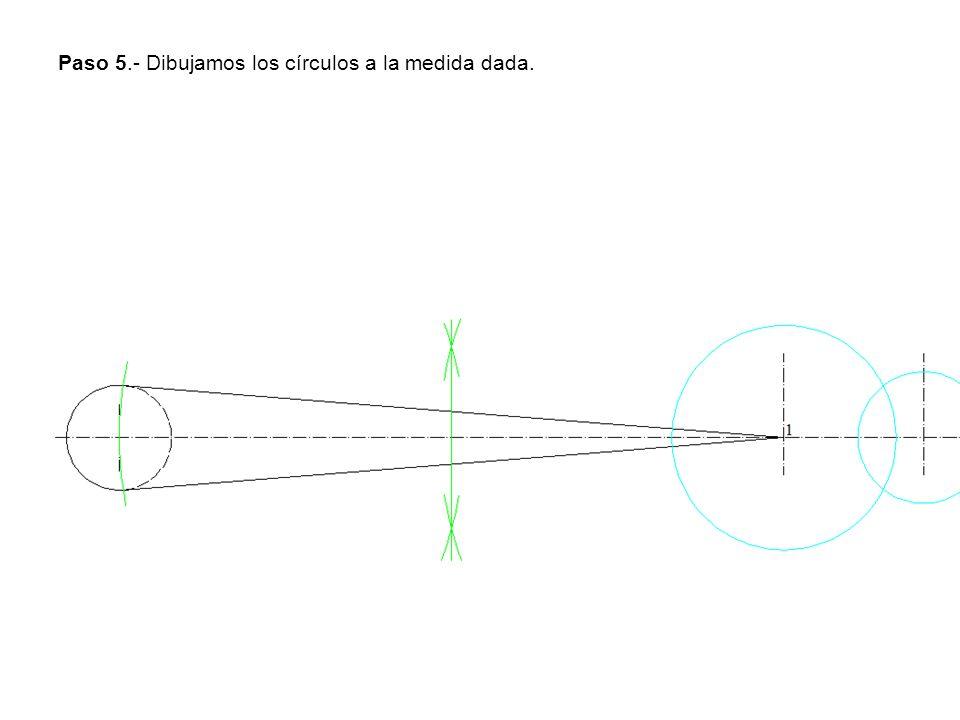 Paso 5.- Dibujamos los círculos a la medida dada.