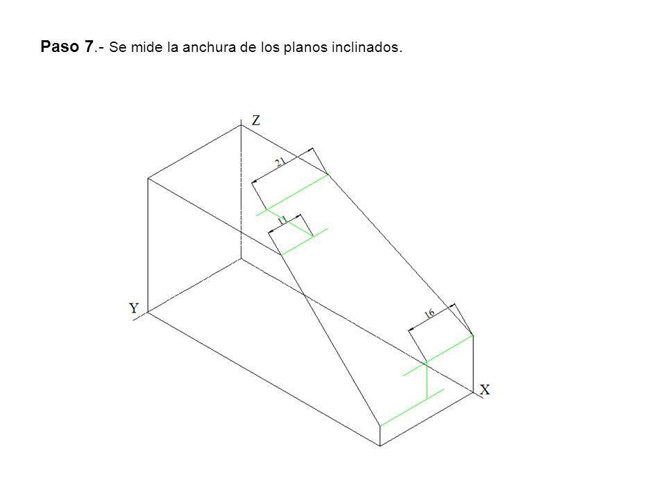 Paso 7.- Se mide la anchura de los planos inclinados.