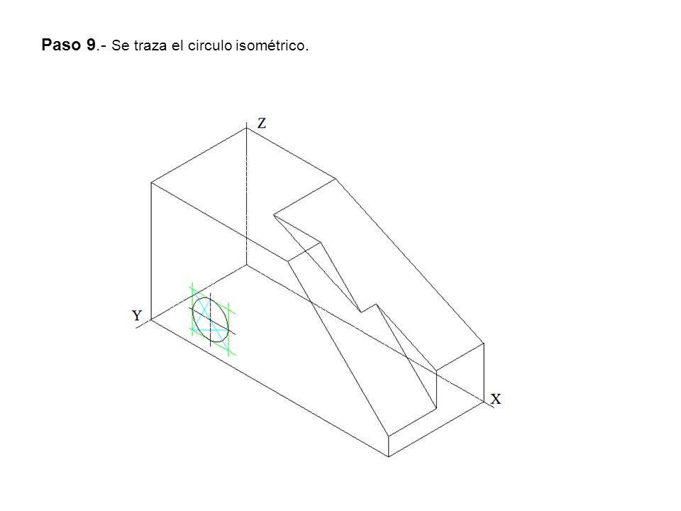 Paso 9.- Se traza el circulo isométrico.