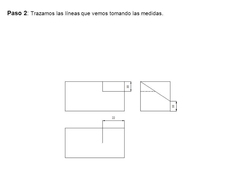 Paso 2: Trazamos las líneas que vemos tomando las medidas.