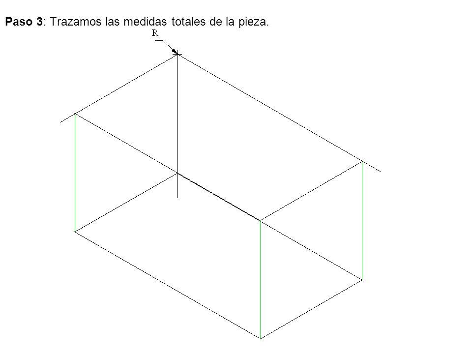 Paso 3: Trazamos las medidas totales de la pieza.