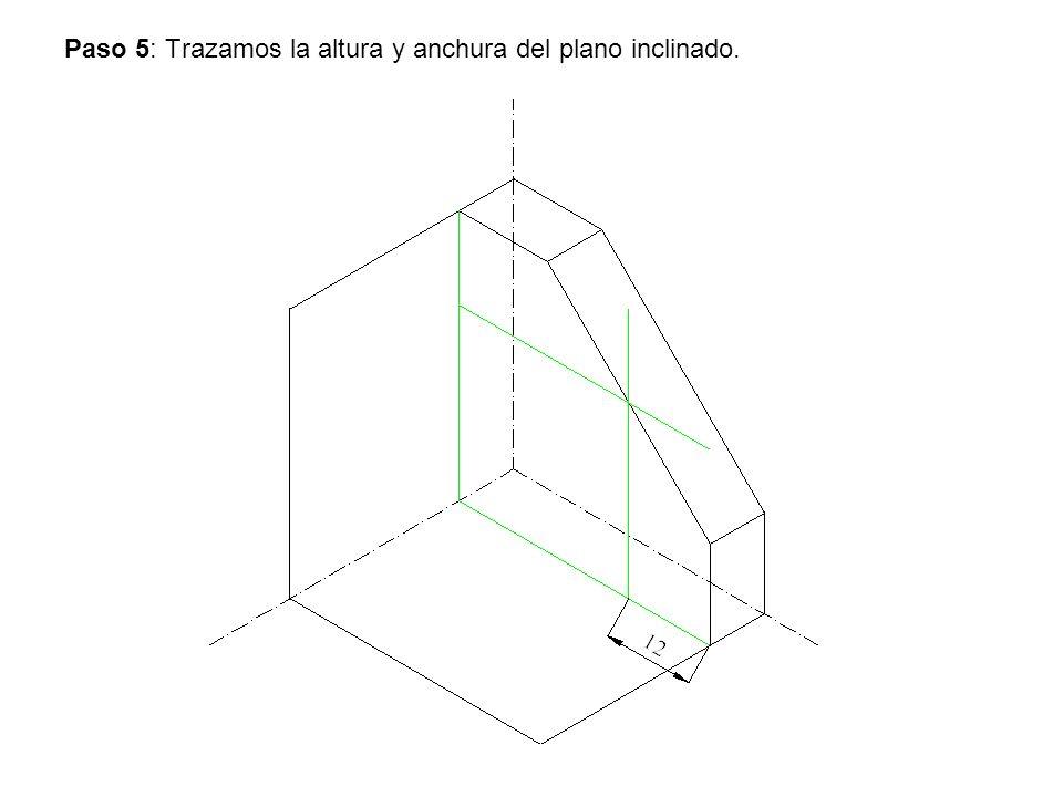 Paso 5: Trazamos la altura y anchura del plano inclinado.