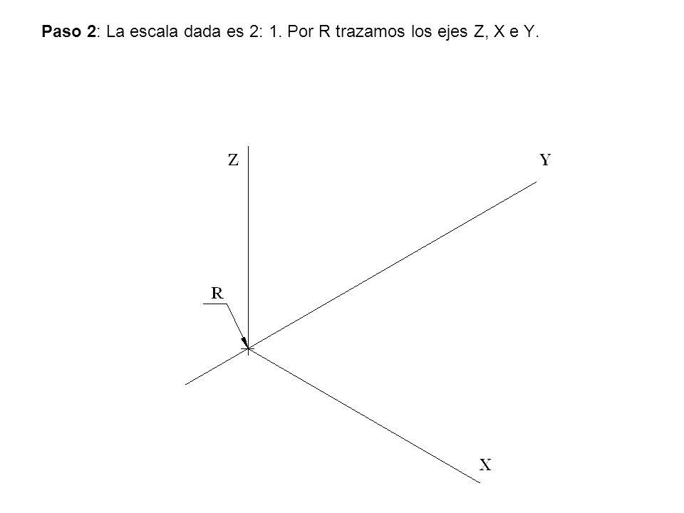 Paso 2: La escala dada es 2: 1. Por R trazamos los ejes Z, X e Y.