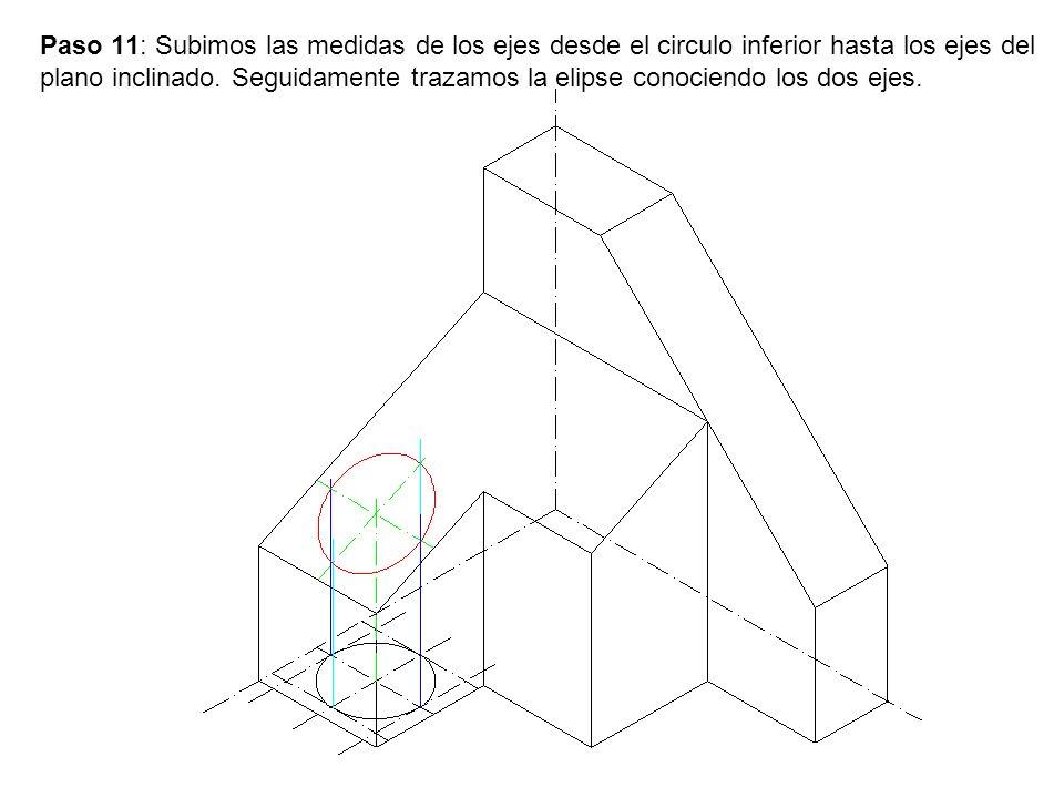 Paso 11: Subimos las medidas de los ejes desde el circulo inferior hasta los ejes del plano inclinado.